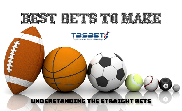 Understanding the Straight Bets